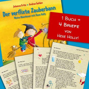 Der verflixte Zauberbann + 4 persönliche Briefe an Ihr Kind!