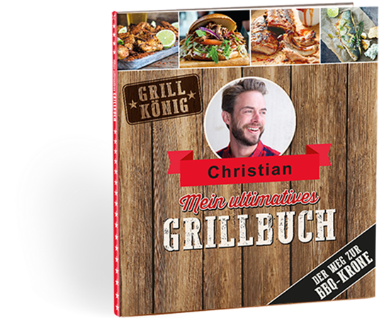 Mein ultimatives Grillbuch